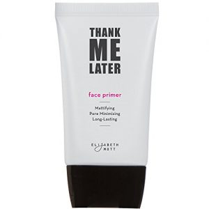 Matte Makeup Base Primer for Face: Elizabeth Mott Thank Me Later Face Primer for Oily Skin - Pore Minimizer, Shine Control Make Up Primer to Hide Wrinkles and Fine Lines - Cruelty Free Cosmetics - 30g
